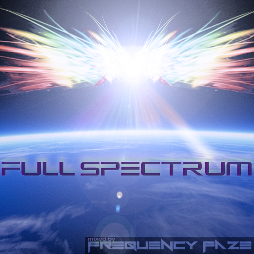 Full Spectrum | Trance, Psytrance, Progressive, Breaks, Bass, EDM | Mixed by Frequency Faze